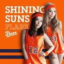 SHINING SUNS/Flare