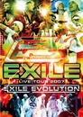 EXILE LIVE TOUR 2007 EXILE EVOLUTION/EXILE