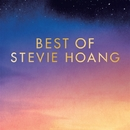 BEST OF STEVIE HOANG/Stevie Hoang