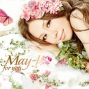 for you/May J.