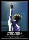 SE7EN 2012 CONCERT IN JAPAN ~SE7EN THE BEST~/SE7EN