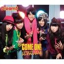 COME ON! / ドレミファソライロ/Dream5