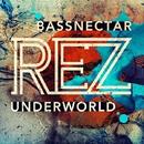 Rez (Bassnectar Remix)/Underworld