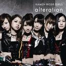 alteration/KAMEN RIDER GIRLS