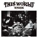 THIS WORLD/THE PREDATORS