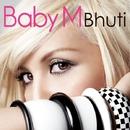 Bhuti/Baby M