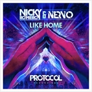 Like Home/Nicky Romero & NERVO