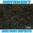 MOVEMENT/ISSEI NORO INSPIRITS