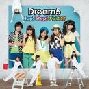 Hop! Step! ダンス↑↑/Dream5
