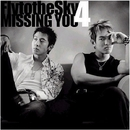 Missing You/Fly to the Sky
