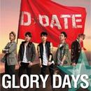 GLORY DAYS/D☆DATE