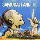 SAMURAI LAND/侍