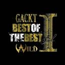 BEST OF THE BEST vol.1 -WILD- (12 songs)/GACKT