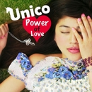 Power of Love/Unico