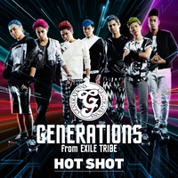 HOT SHOT/GENERATIONS from EXILE TRIBE