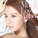 Love Ballad/May J.