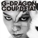 COUP D'ETAT [+ ONE OF A KIND & HEARTBREAKER]/G-DRAGON (from BIGBANG)