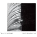 Ryuichi Sakamoto | Playing the Orchestra 2013/坂本龍一