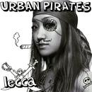 URBAN PIRATES/lecca