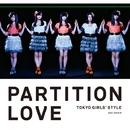 Partition Love/東京女子流