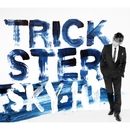 TRICKSTER/SKY-HI