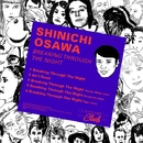 Breaking Through the Night/Shinichi Osawa