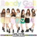 Ready Go!! -EDM MIX-/GAL DOLL