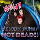 MELODIC PUNKS NOT DEAD!!!/NAMBA69