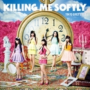 Killing Me Softly/東京女子流