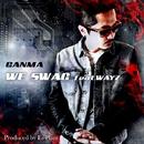 WE SWAG feat. WAYZ/GANMA