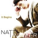 It Begins/NATT WELLER