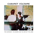 The Covenant, The Sword And The Arm Of The Lord (Remasterd)/Cabaret Voltaire