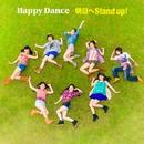 明日へ Stand up!/Happy Dance