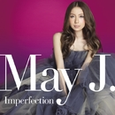 Imperfection/May J.