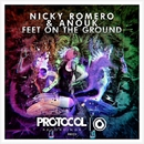 Feet On The Ground/Nicky Romero & Anouk