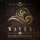 Waves (Tomorrowland 2014 Anthem)/Dimitri Vegas & Like Mike vs W&W