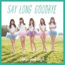 Say long goodbye / ヒマワリと星屑 -English Version-/東京女子流