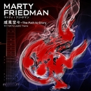 威風堂々~The Path to Glory/MARTY FRIEDMAN