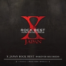 X JAPAN ROCK BEST  -FOREVER RECORDS-/X JAPAN (X)