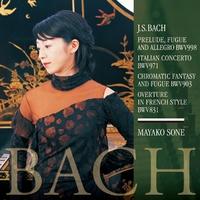 バッハ:イタリア協奏曲、フランス風序曲
