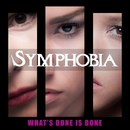 WHAT'S DONE IS DONE ~過ぎ去りし運命/SYMPHOBIA