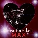 Heartbreaker/MAX