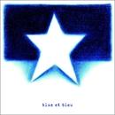 blue et bleu/blue et bleu