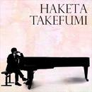 HAKETA TAKEFUMI/羽毛田丈史