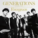 Evergreen/GENERATIONS from EXILE TRIBE