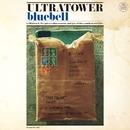 bluebell/ウルトラタワー