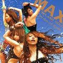 SPLASH GOLD-夏の奇蹟-/Prism of Eyes/MAX