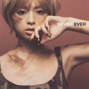 NEVER EVER/浜崎あゆみ