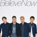 Believe Now/FREAK