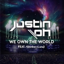 We Own The World/Justin Oh